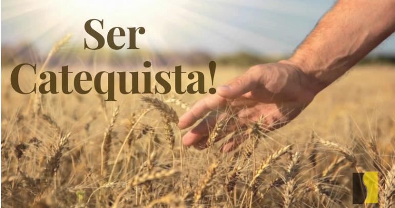 Ser catequista: testemunhar a alegria do Evangelho!