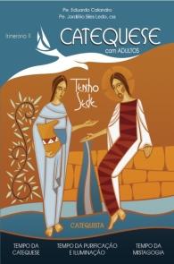 Produto Scala Editora - Livro: Catequese com adultos – Itinerário II – Catequista - Coleção Itinerário Catequético