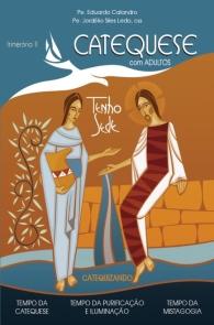 Produto Scala Editora - Livro: Catequese com adultos – Itinerário II – Catequizando - Coleção Itinerário Catequético