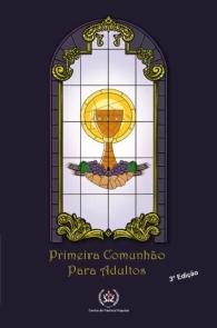 Produto Scala Editora - Livro: Primeira comunhão para adultos - Outros Materiais Catequéticos