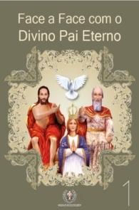 Produto Scala Editora - Livro: Face a Face com o Divino Pai Eterno (Vol. 1) - Coleção Face a Face