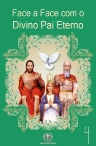 Produto Scala Editora - Livro: Face a Face com o Divino Pai Eterno (Vol. 4) - Coleção Face a Face