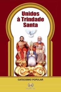 Produto Scala Editora - Livro: Catecismo Popular – Unidos à Trindade Santa - Ao Divino Pai Eterno