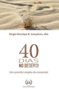 Produto Scala Editora - Livro: 40 dias no deserto – um caminho simples de conversão - Espiritualidade