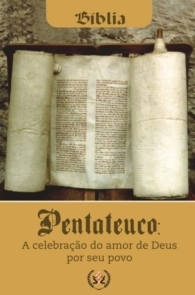 Produto Scala Editora - Livro: Pentateuco – A celebração do amor de Deus por seu povo - Estudos Bíblicos