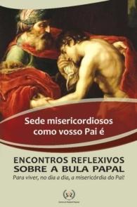 Produto Scala Editora - Livro: Sede misericordiosos como vosso Pai é - Outros estudos de Documentos da Igreja