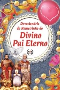 Produto Scala Editora - Livro: Devocionário do Romeirinho do Divino Pai Eterno - Ao Divino Pai Eterno Infantil