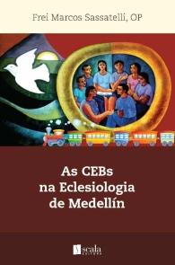 Produto Scala Editora - Livro: As CEBs na Eclesiologia de Medellín - CEBs