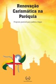 Produto Scala Editora - Livro: Renovação Carismática na Paróquia – Proposta pastoral para padres e leigos - Promoções Renovação Carismática Católica