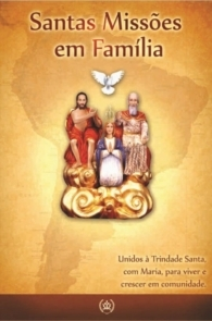Produto Scala Editora - Livro: Santas Missões em Família - Santas Missões