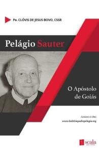 Produto Scala Editora - Livro: Pelágio Sauter – O Apóstolo de Goiás - Espiritualidade Redentorista
