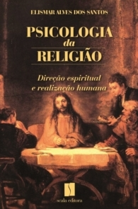 Produto Scala Editora - Livro: Psicologia da Religião - Psicologia