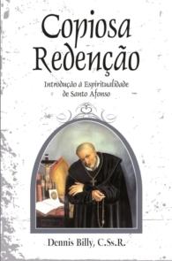 Produto Scala Editora - Livro: Copiosa Redenção-  Introdução à Espiritualidade de Santo Afonso - Espiritualidade Redentorista