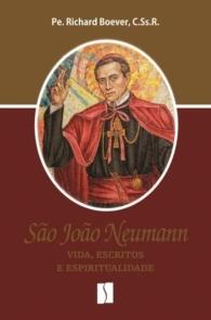 Produto Scala Editora - Livro: São João Neumann – Vida, escritos e espiritualidade - Espiritualidade Redentorista