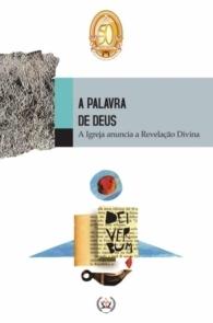 Produto Scala Editora - Livro: A Palavra de Deus – A Igreja anuncia a Revelação Divina - Coleção à Luz do Concílio