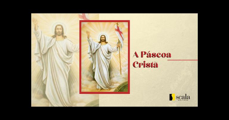 A Páscoa Cristã
