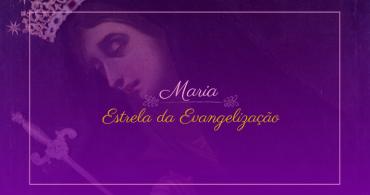 Rezemos com Maria Estrela da Evangelização