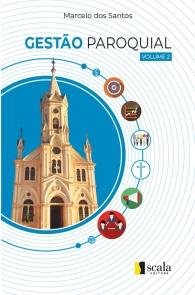 Produto Scala Editora - Livro: Gestão Paroquial – Vol. 2 - Gestão Paroquial