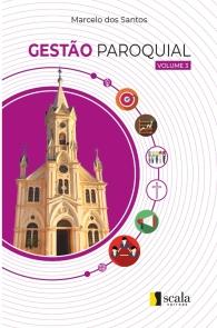 Produto Scala Editora - Livro: Gestão Paroquial – Vol. 3 - Gestão Paroquial
