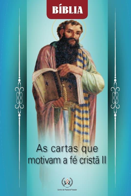 Produto Scala Editora - Livro: As cartas que motivam a fé cristã II - Estudos Bíblicos