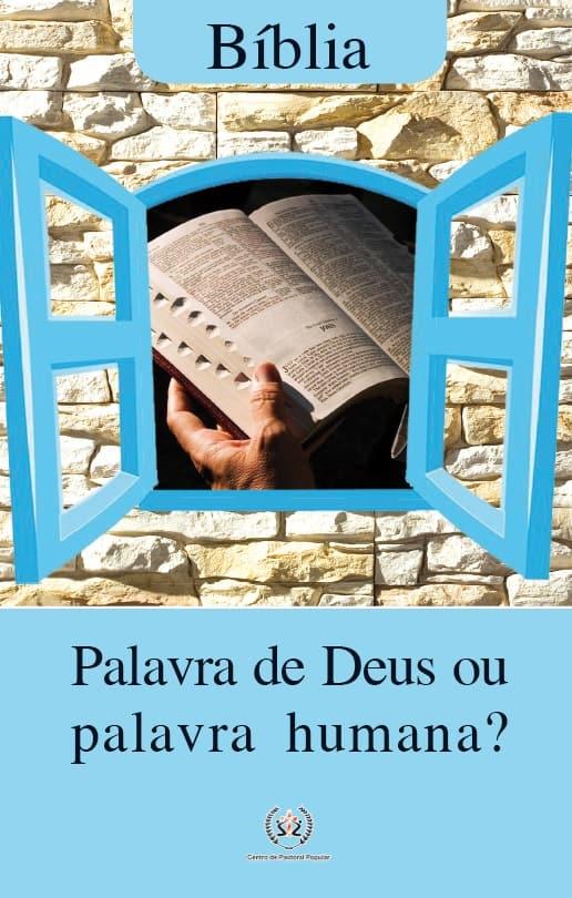 Produto Scala Editora - Livro: Bíblia – Palavra de Deus ou Palavra Humana? - Estudos Bíblicos