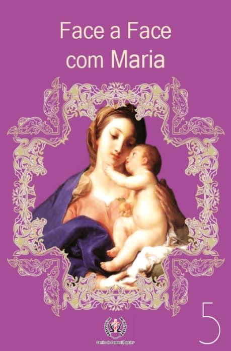 Produto Scala Editora - Livro: Face a Face com Maria (Vol. 5) - Coleção Face a Face
