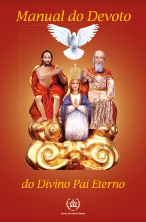 Produto Scala Editora - Livro: Manual do Devoto do Divino Pai Eterno - Ao Divino Pai Eterno