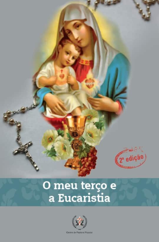 Produto Scala Editora - Livro: O meu terço e a Eucaristia - Orações Marianas