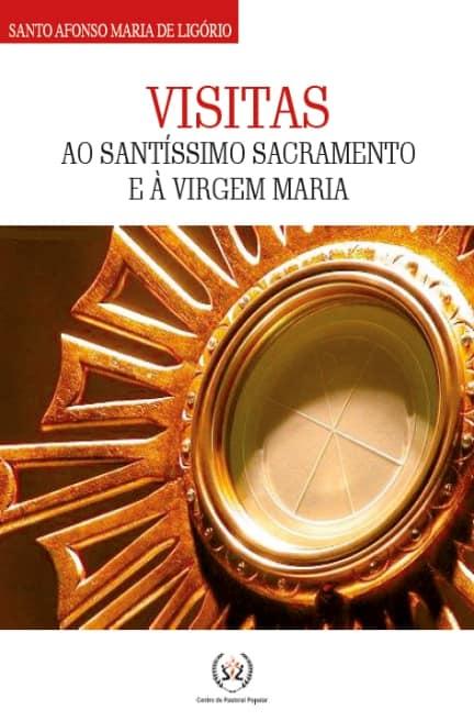 Produto Scala Editora - Livro: Visitas ao Santíssimo Sacramento e à Virgem Maria - Livros de orações