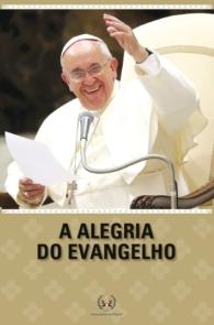Produto Scala Editora - Livro: A Alegria do Evangelho - Outros estudos de Documentos da Igreja
