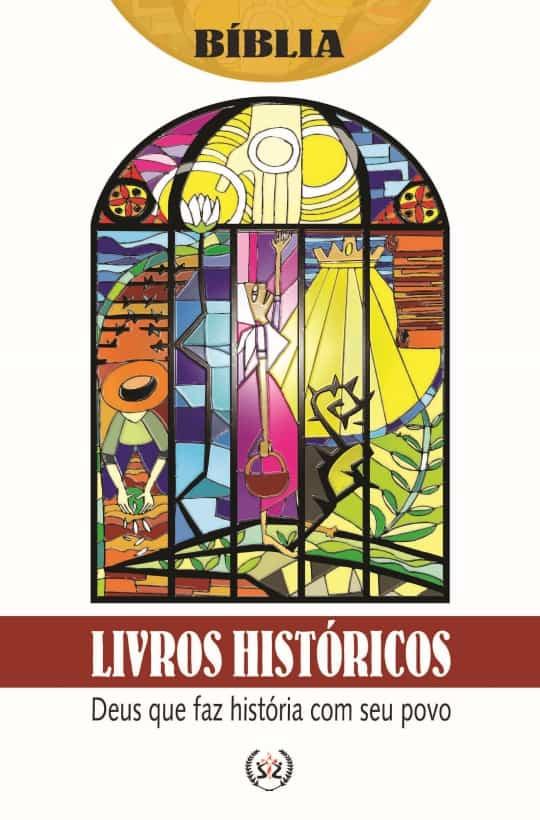 Produto Scala Editora - Livro: Livros Históricos – Deus que faz história com seu povo - Estudos Bíblicos