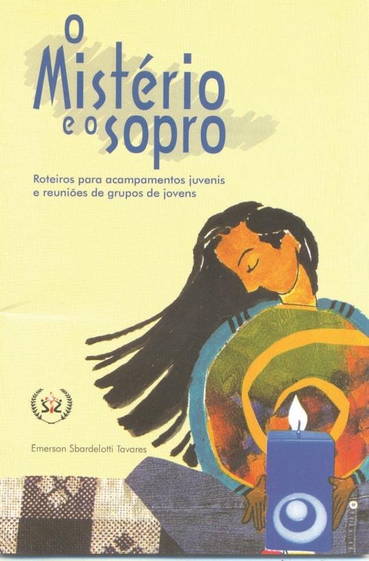 Produto Scala Editora - Livro: O Mistério e o Sopro – Roteiros para acampamentos juvenis e reuniões de grupos de jovens - Juventude Promoções