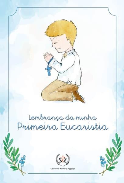 Produto Scala Editora - Livro: Lembrança da Minha Primeira Eucaristia – Menino - Infantil