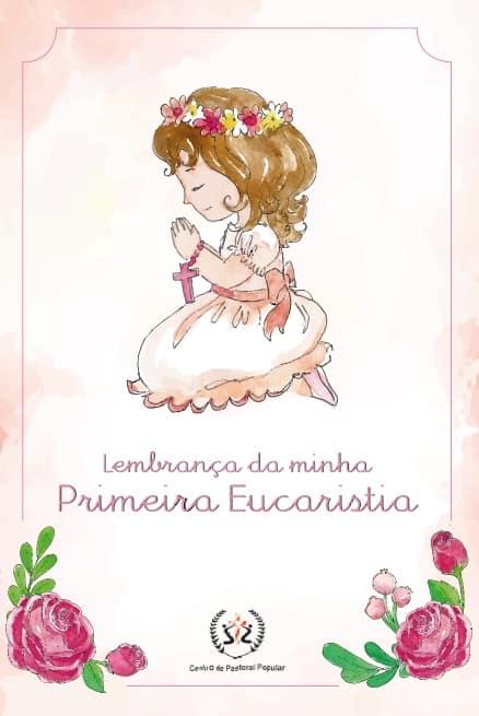 Produto Scala Editora - Livro: Lembrança da Minha Primeira Eucaristia – Menina - Infantil