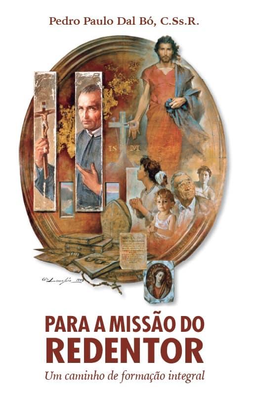 Produto Scala Editora - Livro: Para a Missão do Redentor – Um caminho de formação integral - Espiritualidade Redentorista