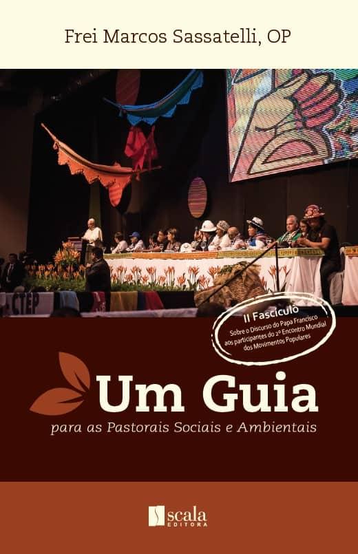 Produto Scala Editora - Livro: Um Guia para as Pastorais Sociais e Ambientais – II Fascículo - Social e Ambiental