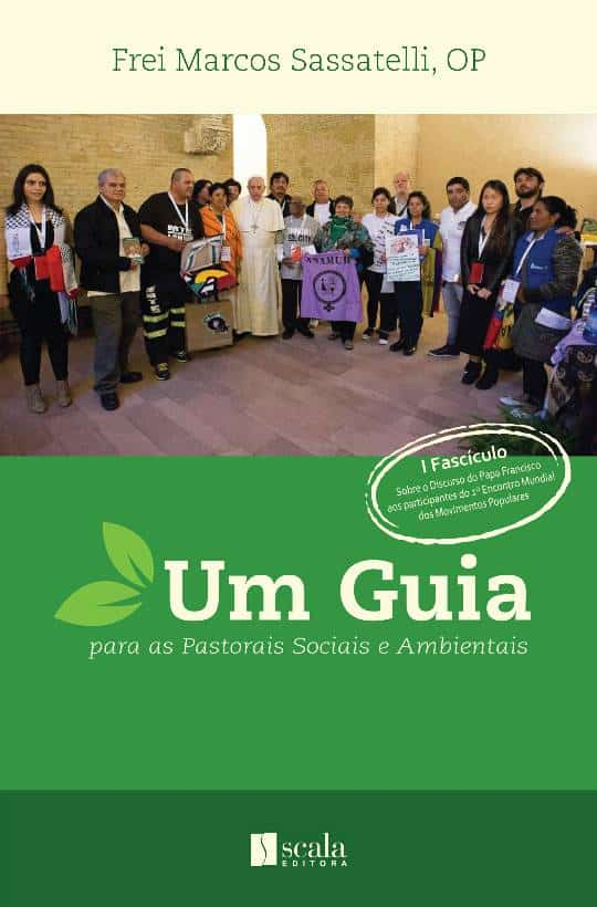 Produto Scala Editora - Livro: Um Guia para as Pastorais Sociais e Ambientais - Social e Ambiental