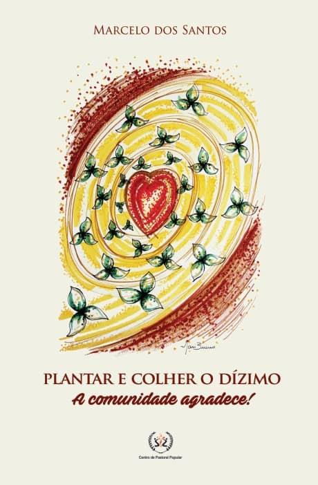 Produto Scala Editora - Livro: Plantar e colher o dízimo – A comunidade agradece! - Dízimo