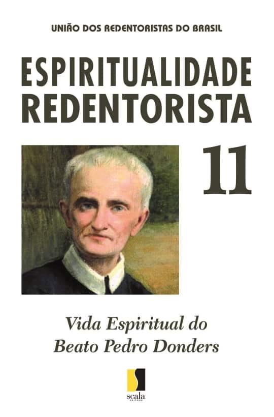 Produto Scala Editora - Livro: Vida  Espiritual do Beato  Pedro Donders - Espiritualidade Redentorista