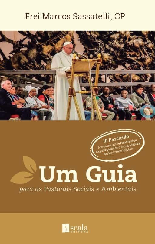 Produto Scala Editora - Livro: Um Guia para as Pastorais Sociais e Ambientais – Fascículo III - Social e Ambiental