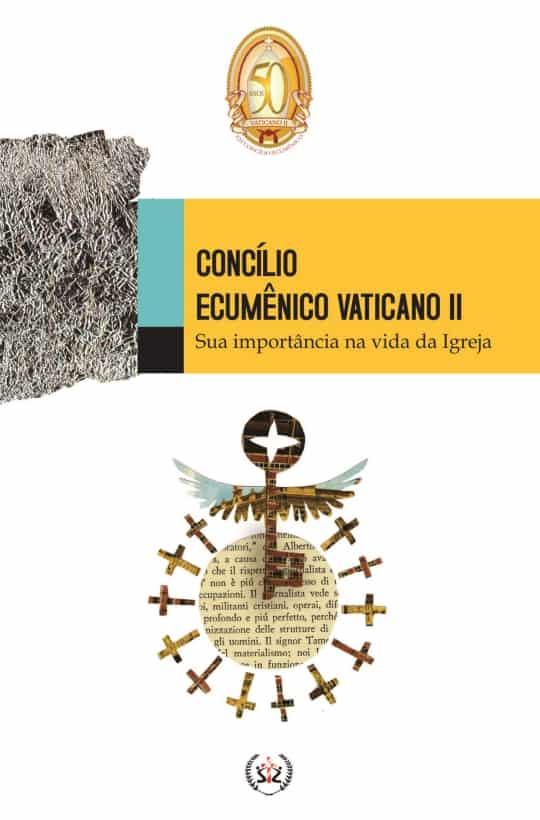 Produto Scala Editora - Livro: Concílio Ecumênico Vaticano II – Sua importância na vida da Igreja - Coleção à Luz do Concílio Ofertas
