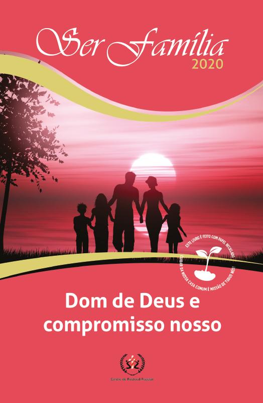 Produto Scala Editora - Livro: Ser Família 2020 – Dom de Deus e compromisso nosso - Demais subsídios sazonais