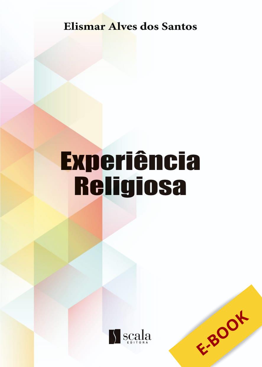 Produto Scala Editora - Livro: Experiência Religiosa - Livros Digitais