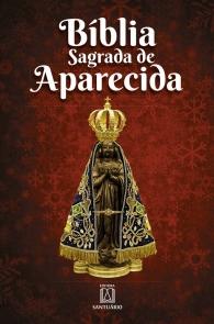 Produto Scala Editora - Livro: Bíblia Sagrada de Aparecida – Nossa Senhora - Bíblia
