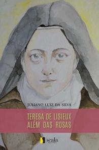 Produto Scala Editora - Livro: Teresa de Lisieux além das rosas - Natal em Família
