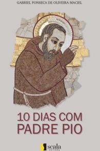 Produto Scala Editora - Livro: 10 Dias Com Padre Pio - Geral