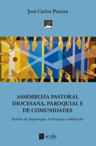Produto Scala Editora - Livro: Assembleia Pastoral Diocesana, Paroquial e nas Comunidades - Geral
